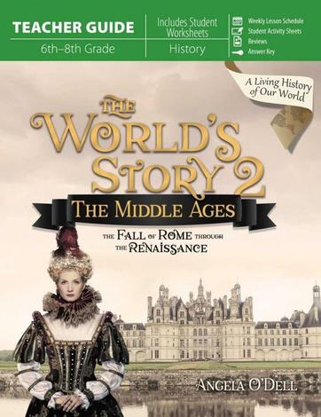 The World's Story 2: The Middle Ages (Teacher Guide) by