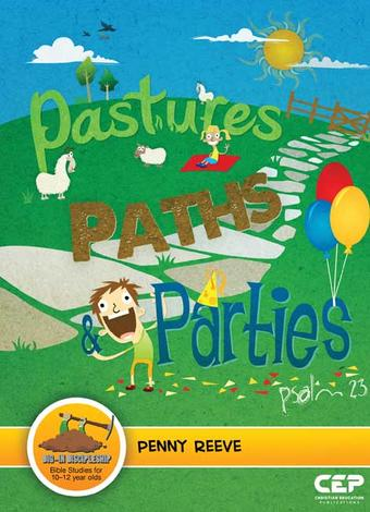Pastures, Paths and Parties by Penny Reeve