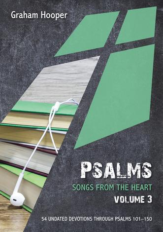 Psalms: Songs from the heart (Volume 3) by Graham Hooper