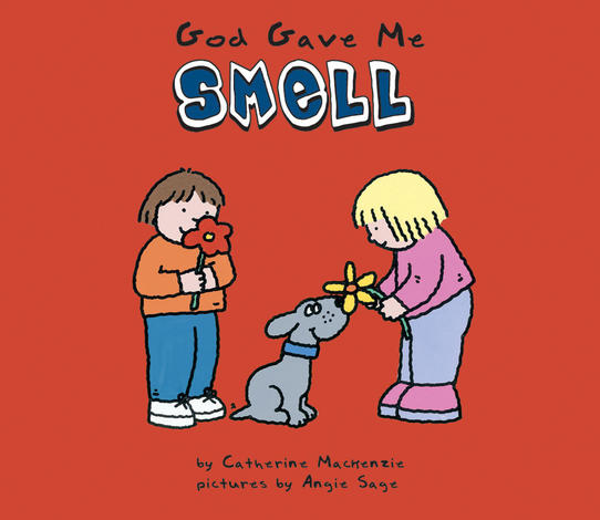 God Gave Me Smell by Catherine Mackenzie