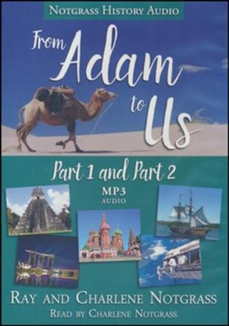 From Adam to Us Audio Supplement (Part 1 and Part 2) by