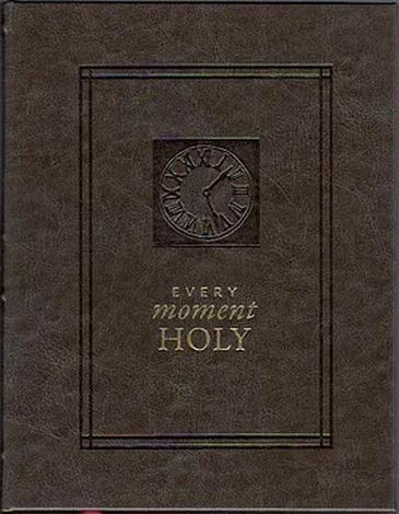 Every Moment Holy by Douglas Kaine McKelvey