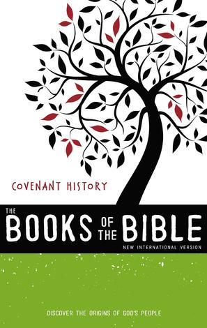 The Books of the Bible: Covenant History by