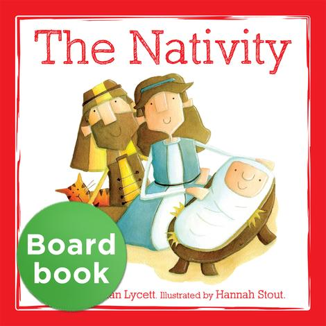 The Nativity Board Book by Bethan Lycett and Hannah Stout
