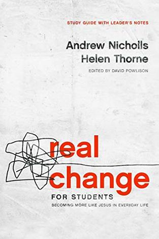 Real Change for Students by Andrew Nicholls, Helen Thorne and David Powlison
