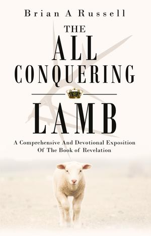 The All-Conquering Lamb by Brian Russell