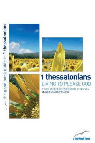 1 Thessalonians [Good Book Guide] by Mark Wallace