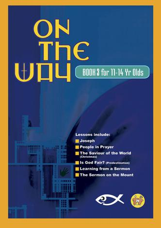 On The Way 11–14's – Book 3 by