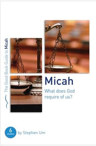 Micah [Good Book Guide] by