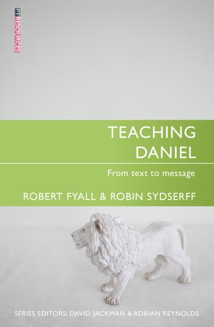 Teaching Daniel by Robert Fyall and Robin Sydserff