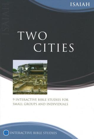 Isaiah: Two Cities by Andrew Reid