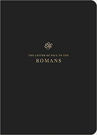 ESV Scripture Journal: Romans by