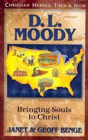 D.L. Moody: Bringing Souls to Christ by Geoff Benge