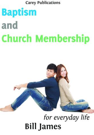 Baptism and Church Membership by