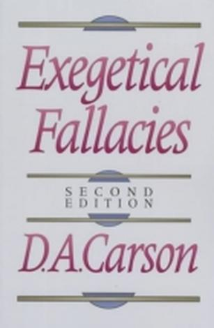 Exegetical Fallacies by D A Carson
