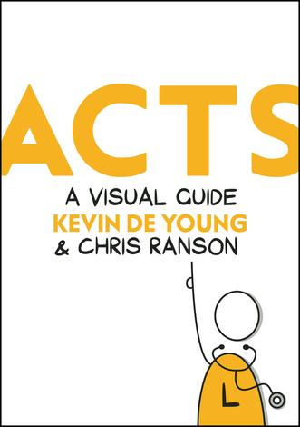Acts by Kevin DeYoung