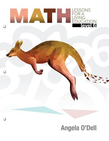 Math Lessons for a Living Education Level 6 by