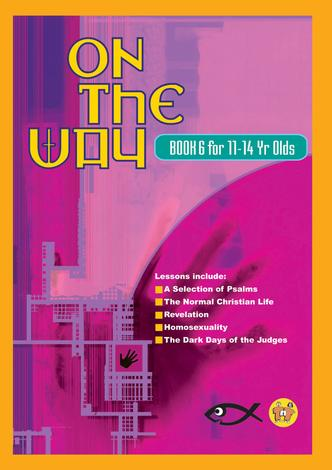 On The Way 11–14's – Book 6 by