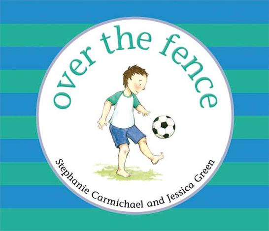 Over The Fence by Stephanie Carmichael