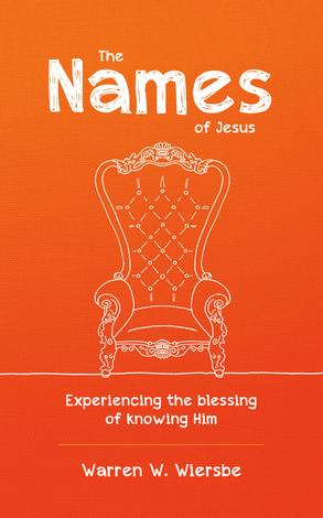 The Names of Jesus by Warren Wiersbe