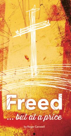 Freed... but at a price by Roger Carswell
