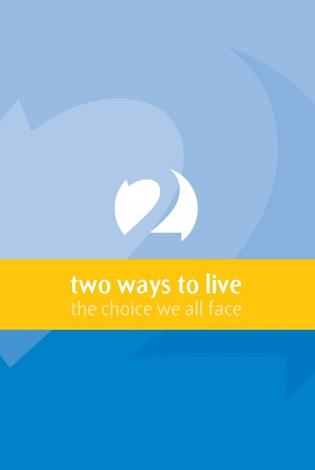 Two Ways To Live by Phillip Jensen and Tony Payne