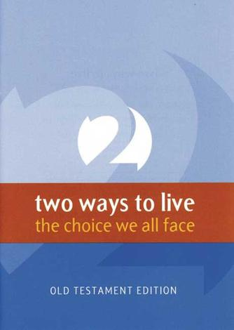 2 Ways to live – the choice we all face – Old Testament Version by Phillip Jensen and Tony Payne