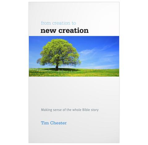 From Creation To New Creation by