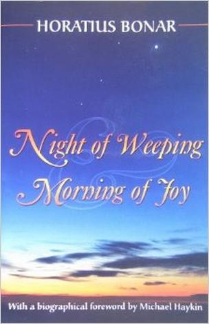 Night Of Weeping and Morning Of Joy by Horatius Bonar