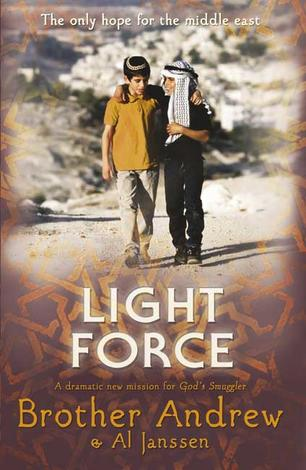 Light Force by Brother Andrew