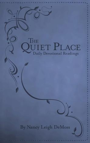 Quiet Place by Nancy DeMoss Wolgemuth