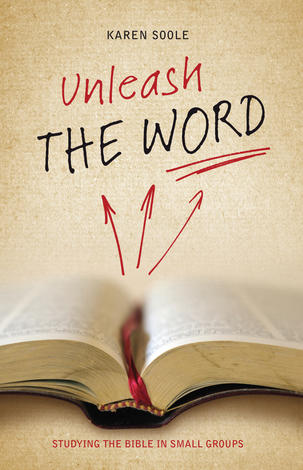 Unleash the Word by Karen Soole