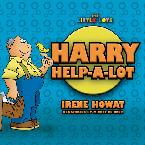 Harry Help A Lot by Irene Howat