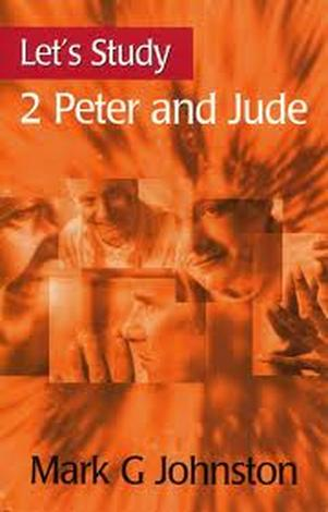 Let's Study 2 Peter and Jude by Mark Johnston