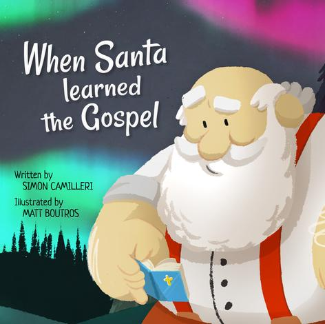When Santa Learned the Gospel by Simon Camilleri