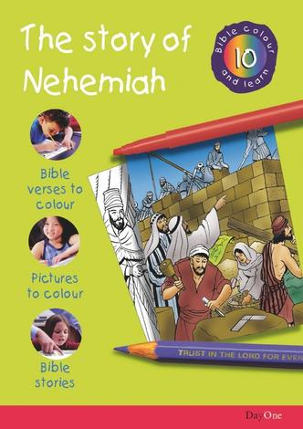 Bible Colour and learn: 10 Nehemiah by