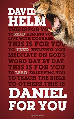 Daniel for You by David Helm