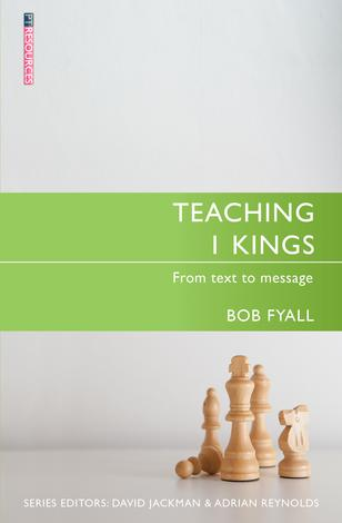 Teaching 1 Kings by Robert Fyall