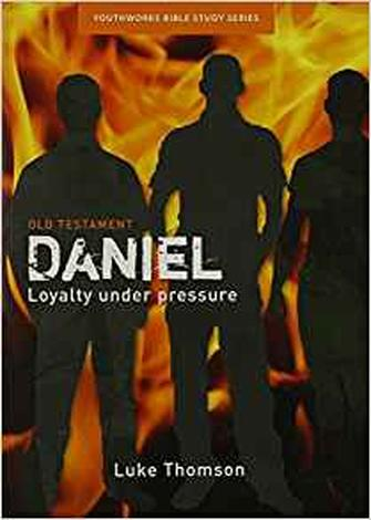 Daniel [Youthworks Bible Study] by Luke Thompson