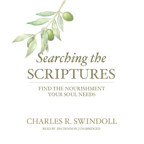 Searching the Scriptures by Chuck Swindoll