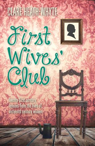 First Wives' Club by Clare Heath Whyte