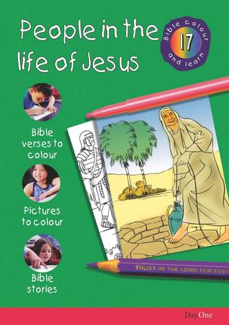 Bible Colour and learn: 17 People in the life of Jesus by