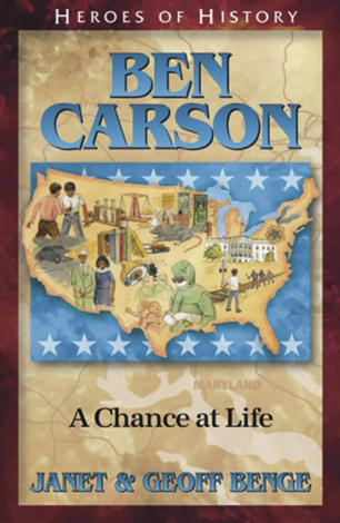 Ben Carson: A Chance at Life by Geoff Benge