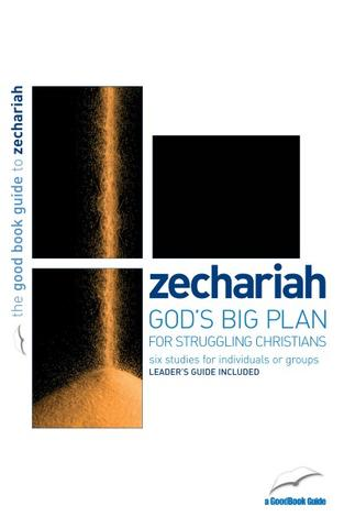 Zechariah [Good Book Guide] by Tim Chester