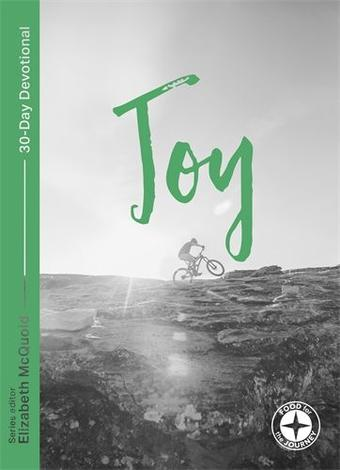 Joy: Food for the Journey by Elizabeth McQuoid