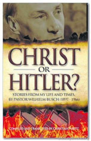 Christ or Hitler? by Christian Puritz