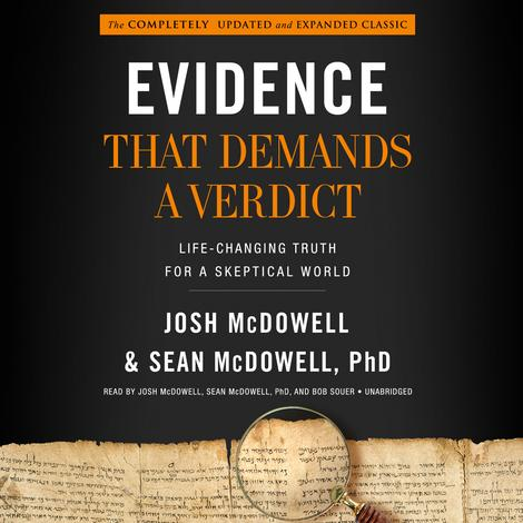 Evidence That Demands a Verdict by Josh McDowell and Sean McDowell