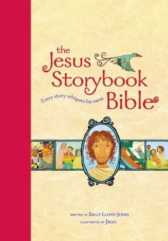 The Jesus Storybook Bible Large Trim Edition by Sally Lloyd-Jones