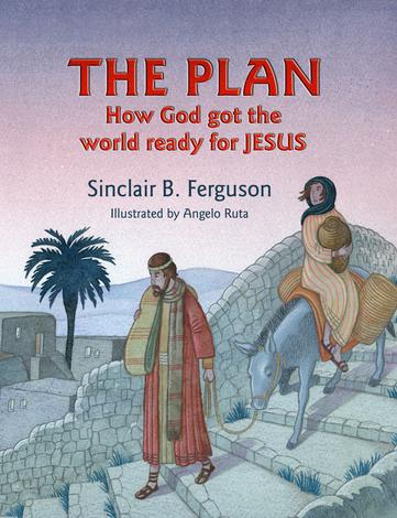 The Plan by Sinclair Ferguson