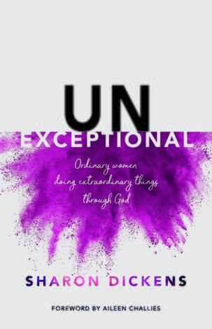 Unexceptional by Sharon Dickens